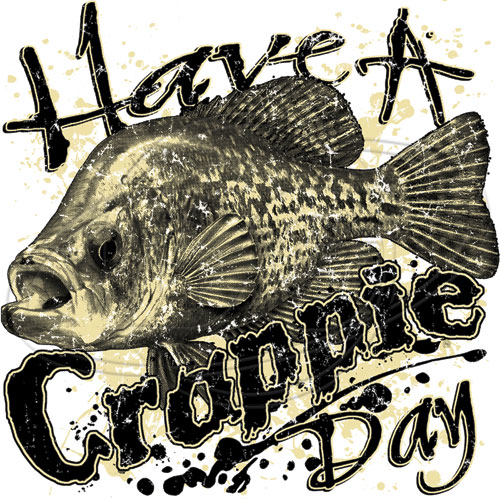 Have a crappie day tshirt design for Fishing sponsor shirts